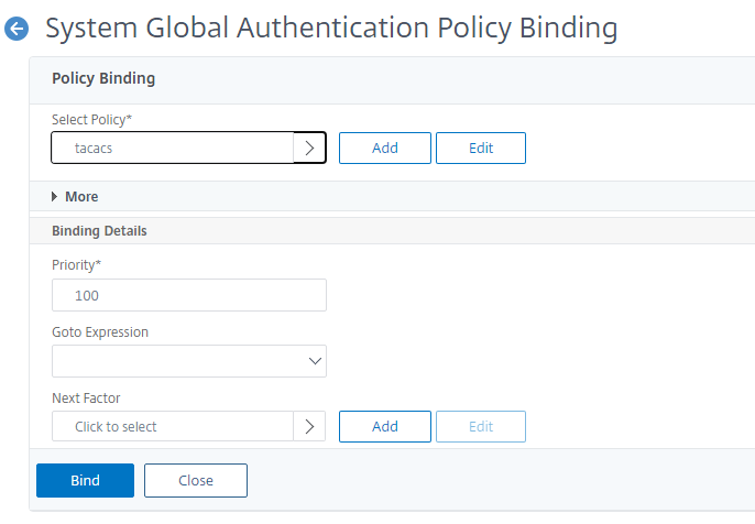 Bind authentication policy to the system global for TACACS authentication