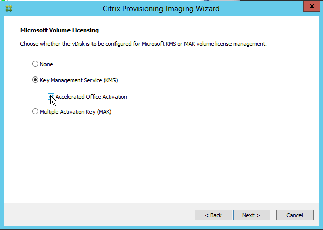 Citrix Provisioning Imaging Wizard Microsoft Volume Licensing